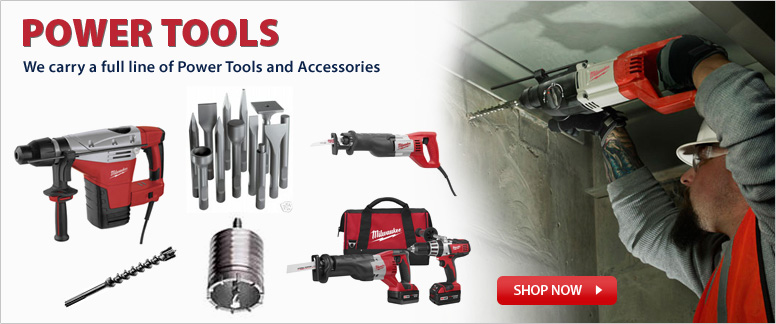 We carry a full line of Power Tools and Accessories